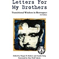Letters for My Brothers: Transitional Wisdom in Retrospect (Letters Book Series) (Volume 1)
