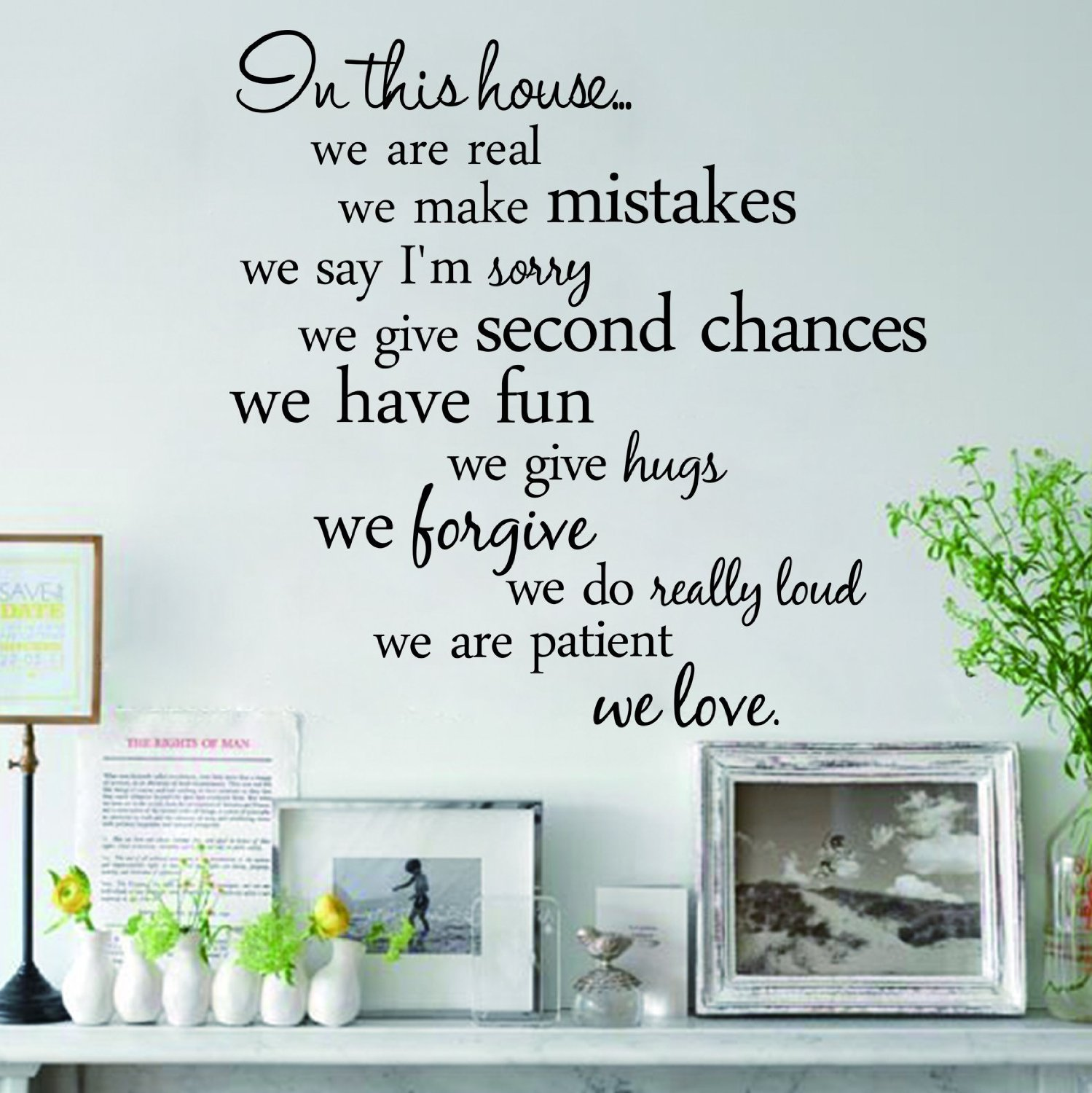 Newsee decals in this house we are real we make mistakes we say i newsee decals in this house we are real we make mistakes we say im sorry we give second chances we have fun we give hugs we forgive we do really loud we amipublicfo Choice Image