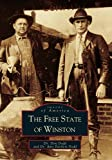 Free State of Winston, The (AL)  (Images of America)