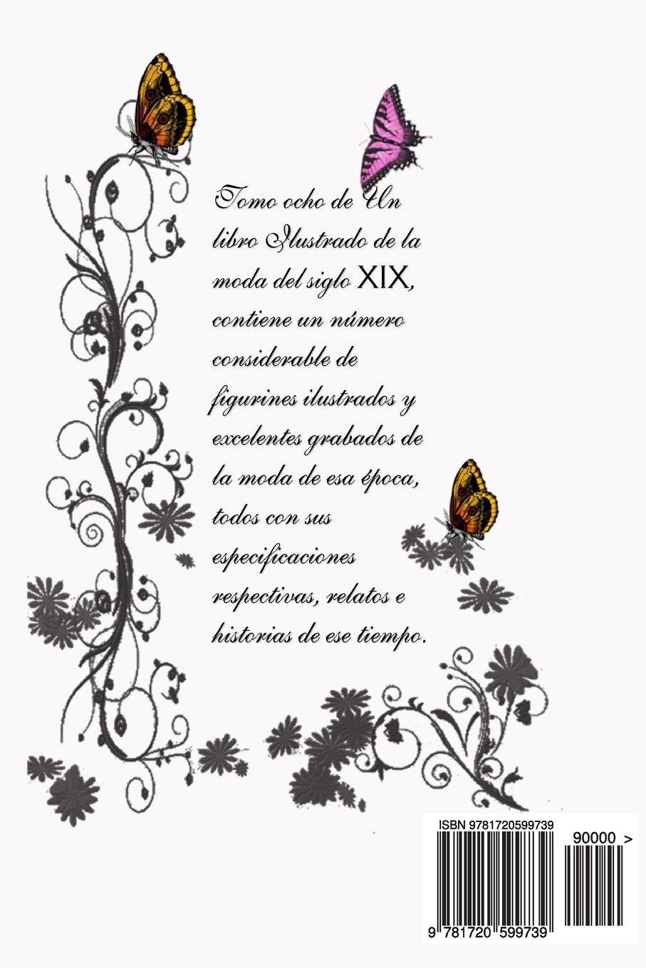 Un Libro de Modas Del Siglo XIX (Volume 8) (Spanish Edition): Hector R Briceno: 9781720599739: Amazon.com: Books