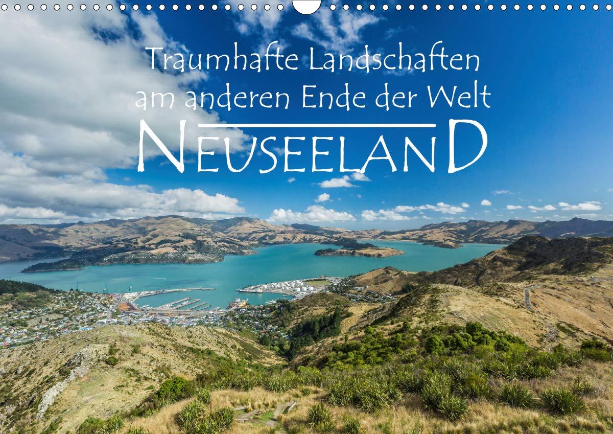 Neuseeland   Traumhafte Landschaften Am Anderen Ende Der Welt  Wandkalender 2020 DIN A3 Quer