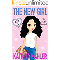 The New Girl: Book 3 - The Truth Revealed