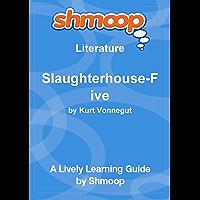 Slaughterhouse-Five: Shmoop Study Guide (English Edition)