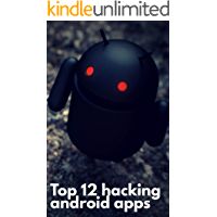 Top 12 hacking apps for android: which will enhance your hacking skills (2018 edition)