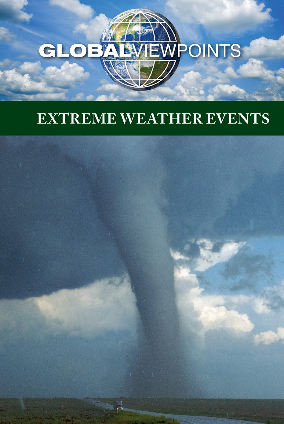 Extreme Weather Events (Global Viewpoints)