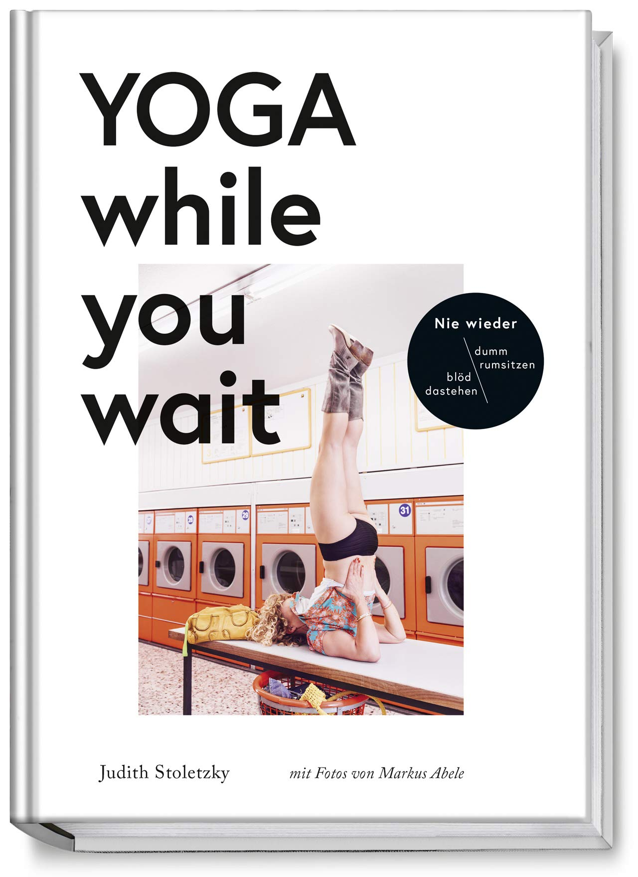 Yoga while you wait: Amazon.es: Judith Stoletzky, Markus ...