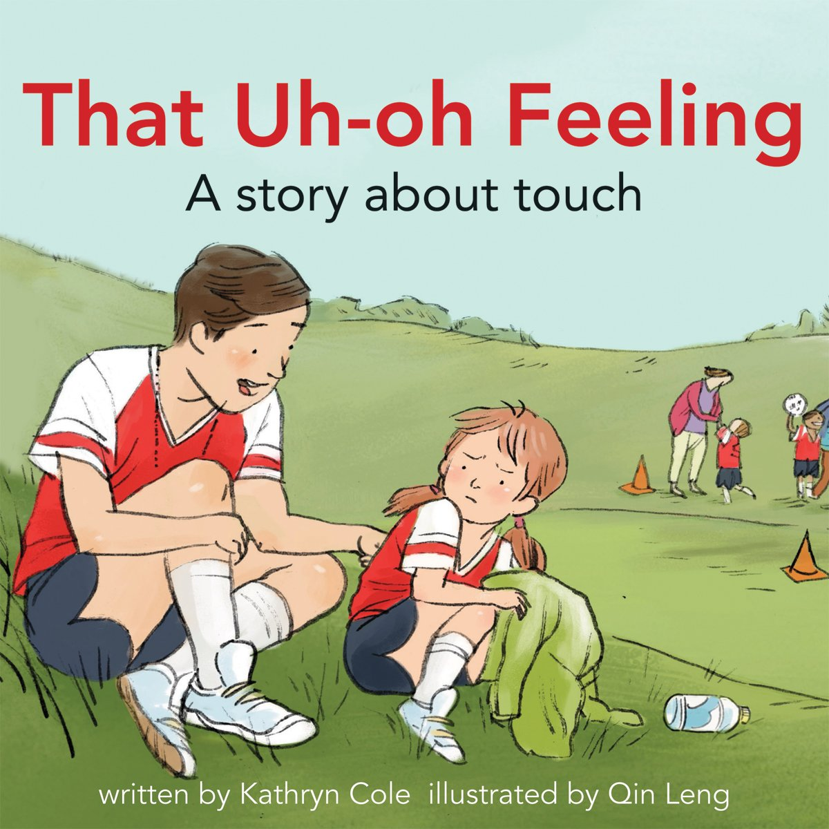 That Uh-Oh Feeling: A story about touch (I'm a Great Little Kid) ebook