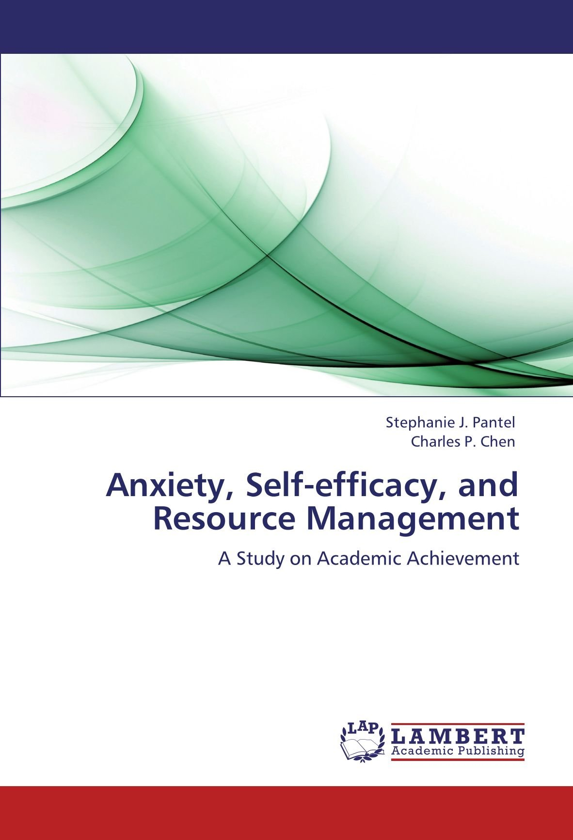 Anxiety, Self-efficacy, and Resource Management: A Study on Academic Achievement PDF