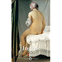 Delphi Complete Paintings of Jean-Auguste-Dominique Ingres (Illustrated) (Delphi Masters of Art Book 58) book cover