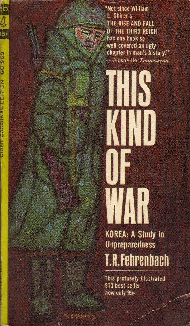 This Kind of War: Korea- A Study in Unpreparedness