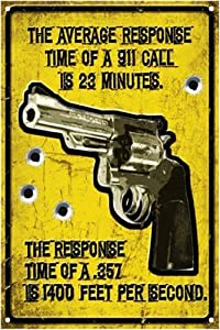 Gun Warning Sign, The Response Time of A. 357 is 1400 Feet per Sencond, 8 x 12 Inches Metal Aluminum Sign Decor, Weather/Fade Resistant, Easy Mounting, Indoor/Outdoor Use (8x12) (Gun1, 8x12)