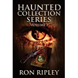 Haunted Collection Series: Books 4 - 6: Supernatural Horror with Scary Ghosts & Haunted Houses (Volume 2)