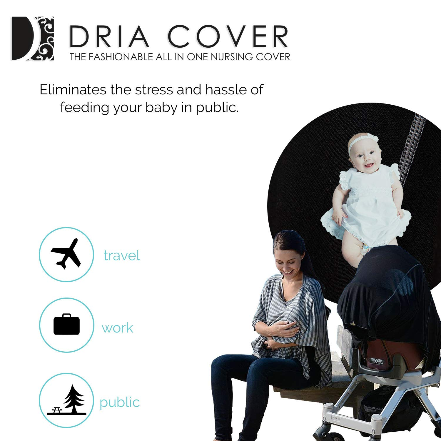 Nursing Covers by Dria 'The All-In-One Fashionable Nursing Cover, Stroller Cover, Car Seat Cover' - Made in USA from Premium Four Way Stretch and Breathable Modal Fabric (Milano Style: Black)