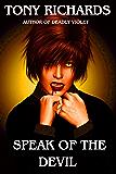 Speak of the Devil (A Raine's Landing Novel Book 5)