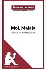 Moi, Malala, de Malala Yousafzai: Résumé complet et analyse détaillée de l'oeuvre (Fiche de lecture) (French Edition) Kindle Edition