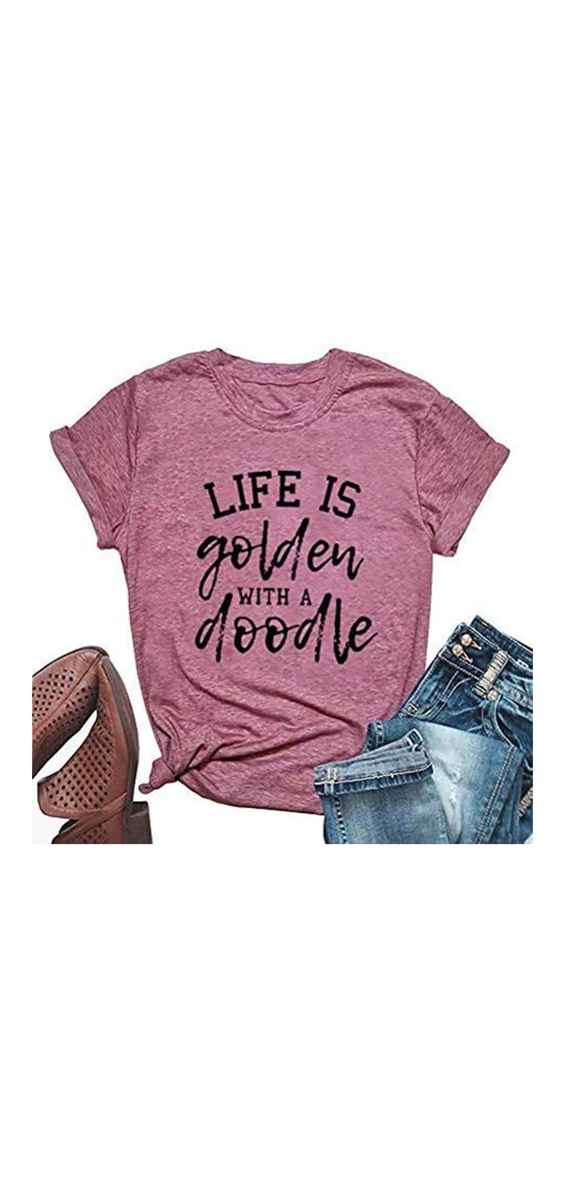 Women's Life Is Golden With A Doodle Letter Print T Shirt