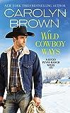 Wild Cowboy Ways (Lucky Penny Ranch)
