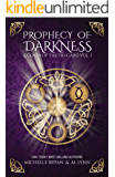 Prophecy of Darkness (Legends of the Tri-Gard Book 1)