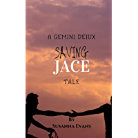 Saving Jace: A Gemini Deiux Tale MxM (English Edition)