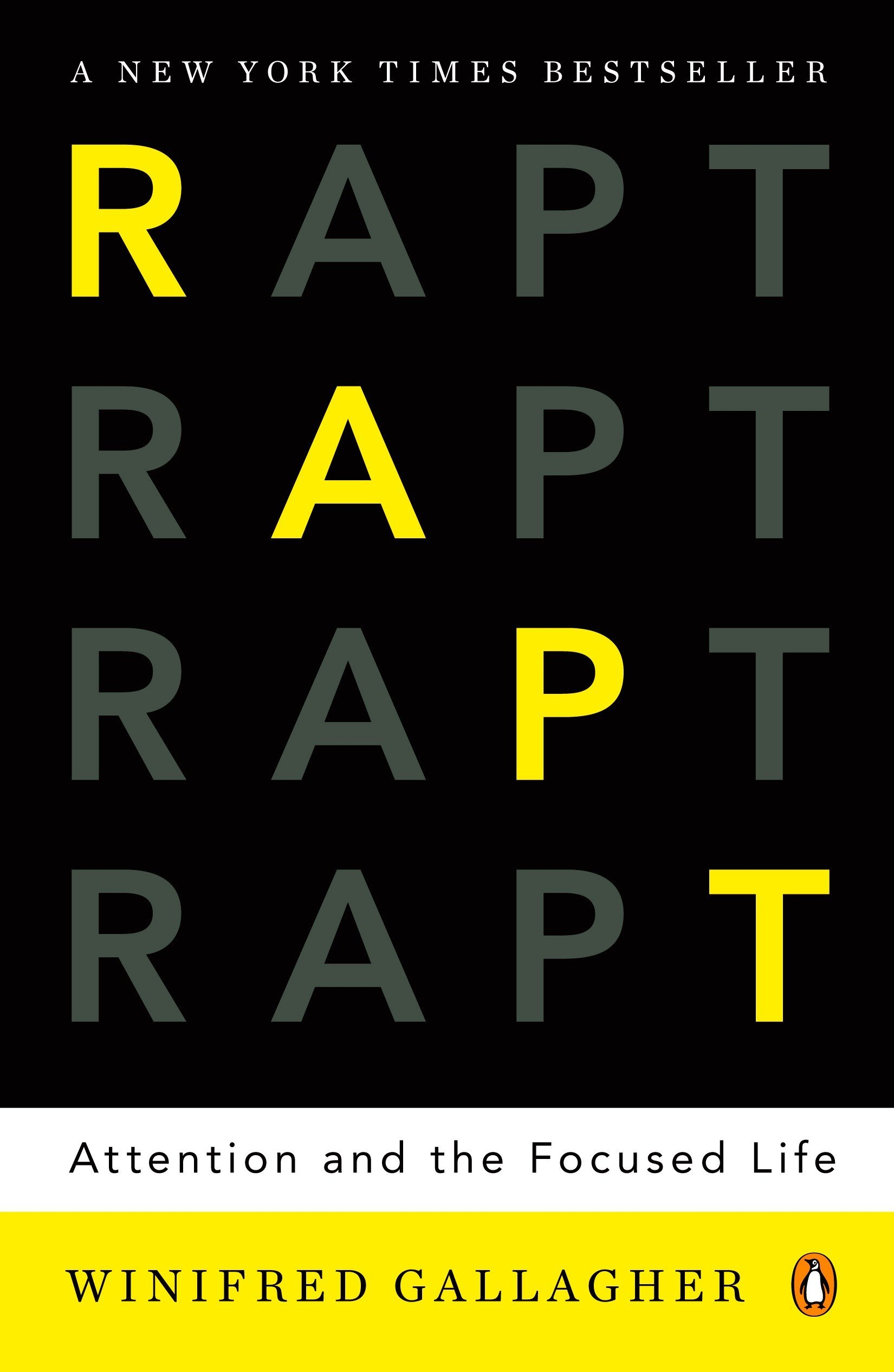 Rapt: Attention and the Focused Life: Winifred Gallagher: 9780143116905:  Amazon.com: Books