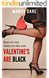 Valentines are Black: A Holiday Interracial Cuckold Tale (Holiday Cuckold Book 3)