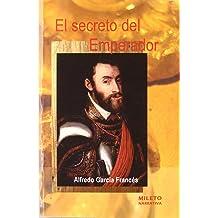 El Secreto Del Emperador (Spanish Edition) Apr 02, 2008