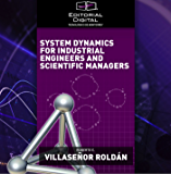 System Dynamics for Industrial Engineers and Scientific Managers