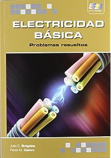 Electricidad Básica. Problemas resueltos