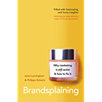 Brandsplaining: Why Marketing is (Still) Sexist and How to Fix It (English Edition)