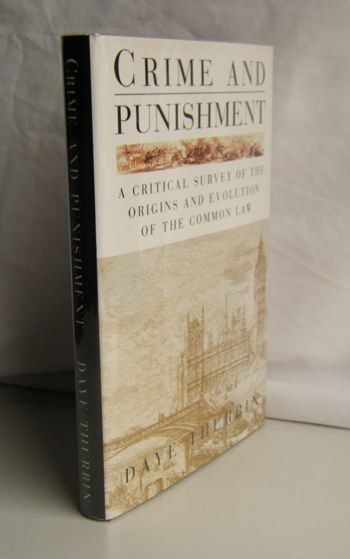 Crime And Punishment  Critical Survey Of The Origins And Evolution Of The Common Law