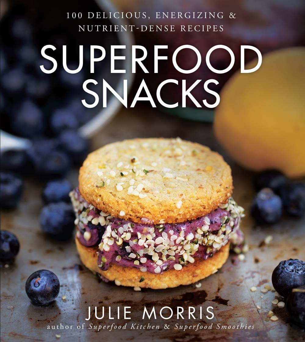 Superfood Snacks: 100 Delicious, Energizing & Nutrient-Dense Recipes (Julie Morris's Superfoods) ebook