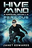 Perilous: Hive Mind A Prequel Novella