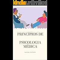 Princípios de Psicologia Médica (UniMed Livro 10)