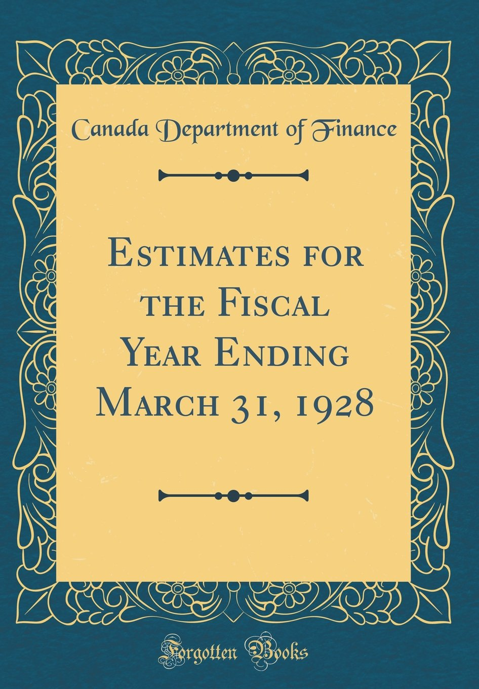 Download Estimates for the Fiscal Year Ending March 31, 1928 (Classic Reprint) ebook