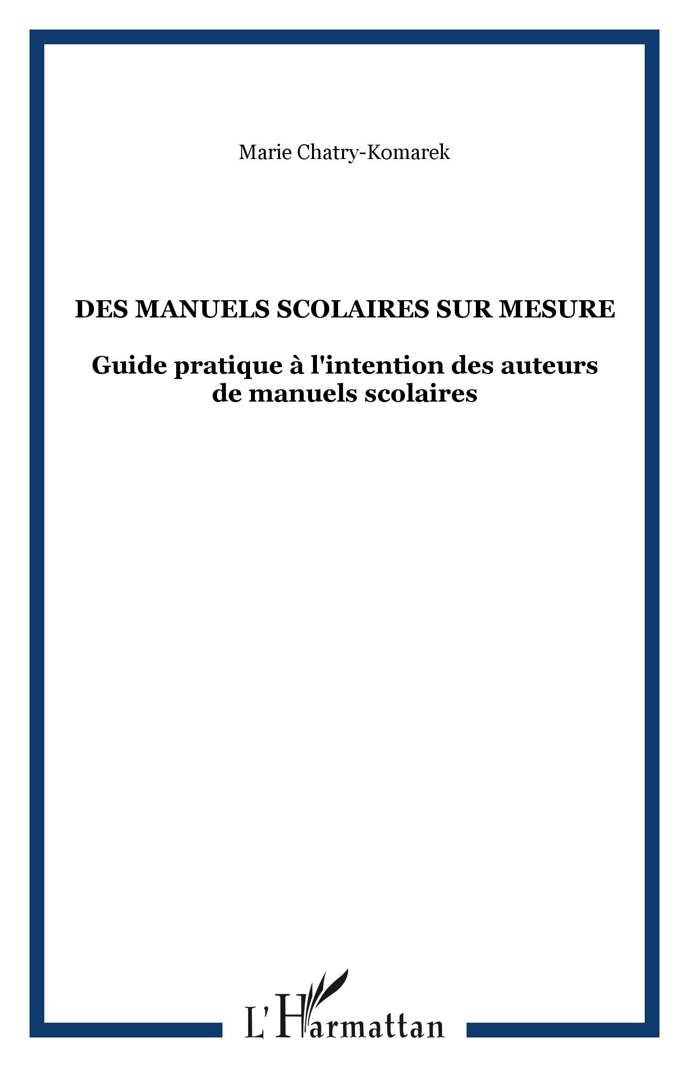 Des Manuels Scolaires Sur Mesure Guide A L Intention Des