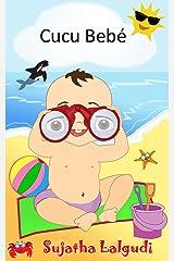 Livro infantil ilustrado: Cucu Bebé - Um livro ilustrado para crianças: Livros para crianças. (Portuguese Edition) Livros para crianças de 3-7 anos (Livros infantil ilustrado 1) Kindle Edition