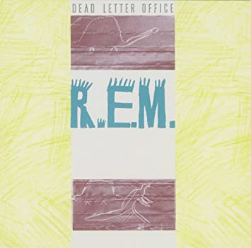 R.E.M.   Dead Letter Office   Amazon.Music