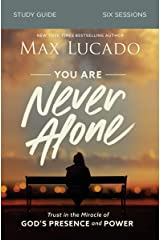 You Are Never Alone Study Guide: Trust in the Miracle of God's Presence and Power Kindle Edition