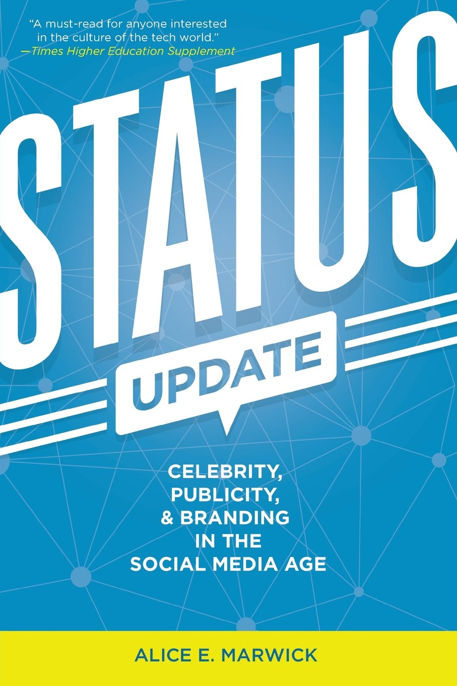 Download Status Update: Celebrity, Publicity, and Branding in the Social Media Age PDF