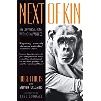 Next of Kin: My Conversations with Chimpanzees