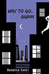 Way To Go, Guinn (Superhero Stories: The W Series Book 6) Kindle Edition