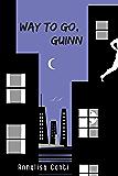 Way To Go, Guinn (Superhero Stories: The W Series Book 6)