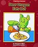 Dear Dragon Eats Out (Beginning-To-Read Books)