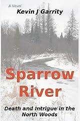 Sparrow River (Walt Pitowski Novels) Kindle Edition