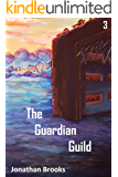 The Guardian Guild: A Dungeon Core Epic (Station Cores Book 3) (English Edition)