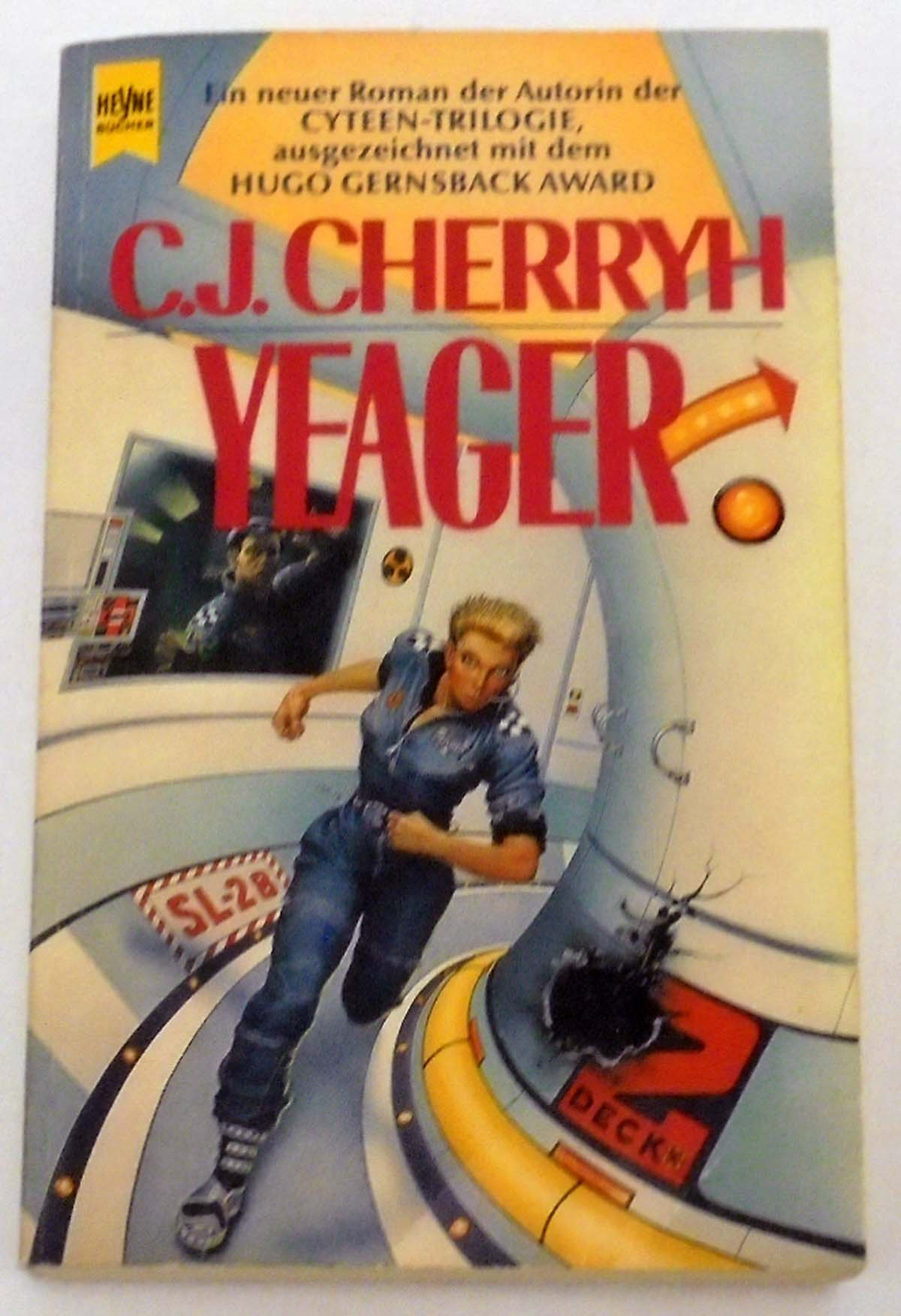 C. J. Cherryh - Yeager. Ein Alliance-Union-Roman
