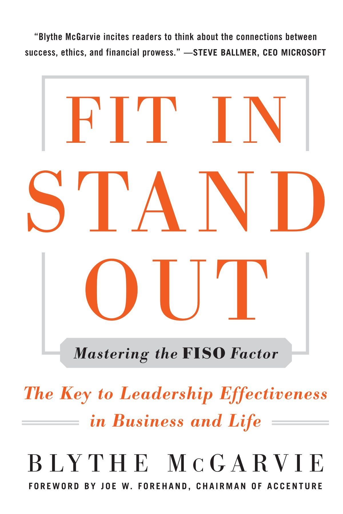 Download Fit In, Stand Out: Mastering the FISO FACTOR - The Key to Leadership Effectiveness in Business and Life ebook