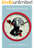 The Killer's Ruse: The Crazy in Babylon Book Two