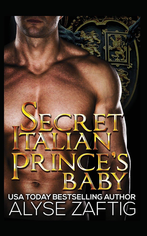 Secret Italian Prince's Baby PDF