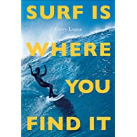 Surf Is Where You Find It: The Wisdom